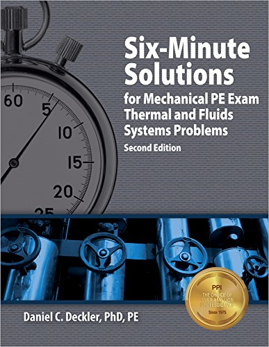 Six-Minute Solutions for Mechanical PE Exam Thermal: Deckler, Daniel C.