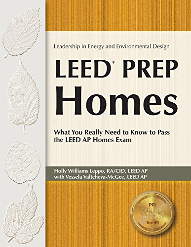 9781591261827: LEED Prep Homes: What You Really Need to Know to Pass the LEED AP Homes Exam (Leadership in Energy and Environmental Design)