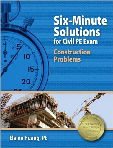 9781591263708: Six-Minute Solutions for Civil PE Exam Construction Problems