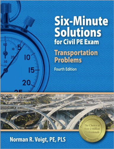 9781591263753: Six-Minute Solutions for Civil PE Exam Transportation Problems, 4th Ed