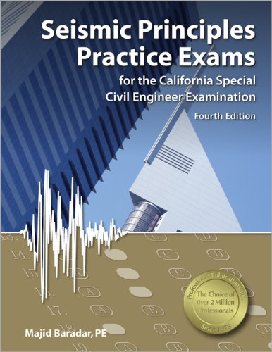 9781591263784: Seismic Principles Practice Exams for the California Special Civil Engineer Examination, 4th Ed