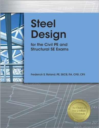 9781591263791: Steel Design for the Civil PE and Structural SE Exams