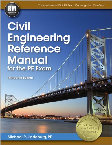 Civil Engineering Reference Manual for the PE: Lindeburg PE, Michael