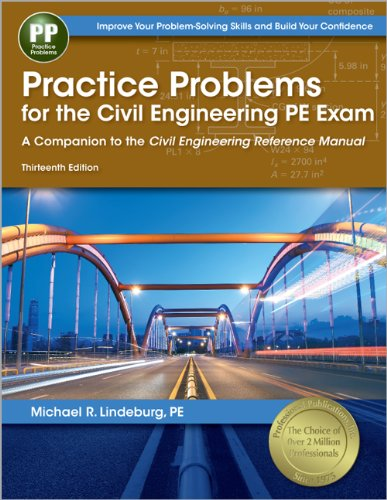 9781591263821: Practice Problems for the Civil Engineering PE Exam: A Companion to the Civil Engineering Reference Manual, 13th Ed