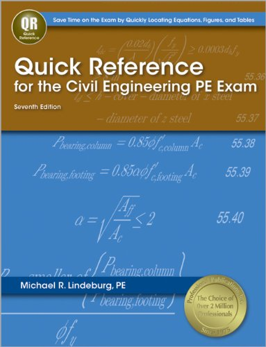 9781591263838: Quick Reference for the Civil Engineering PE Exam, 7th Ed
