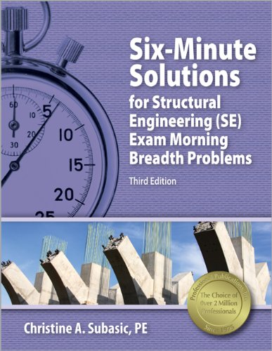 9781591263913: Six-Minute Solutions for Structural I PE Exam Problems, 3rd Ed