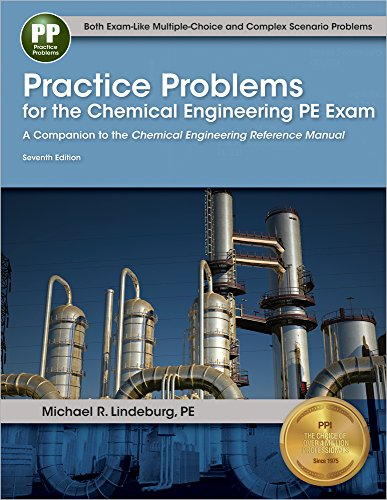 Practice Problems for the Chemical Engineering PE: Lindeburg, Michael R.