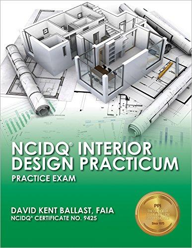NCIDQ Interior Design Practicum: Practice
