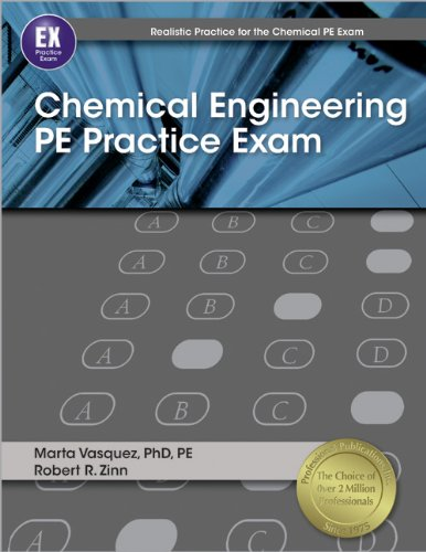 9781591264293: Chemical Engineering PE Practice Exam (Realistic Practice for the Chemical PE Exam)