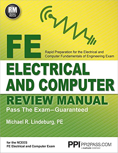 F E ELECTRICAL AND COMPUTER REVIEW MANUAL: Michael R. Lindeburg