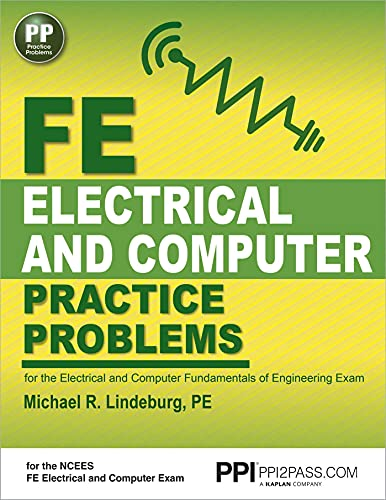 9781591264507: PPI FE Electrical and Computer Practice Problems, 1st Edition (Paperback) – Comprehensive Practice for the FE Electrical and Computer Fundamentals of Engineering Exam