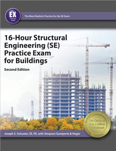 9781591264606: 16-Hour Structural Engineering (SE) Practice Exam for Buildings, 2nd Ed