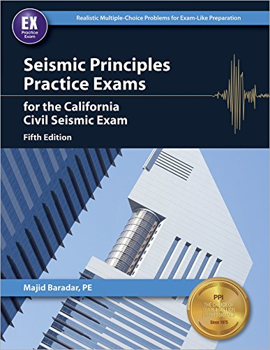 9781591264729: Seismic Principles Practice Exams for the California Civil Seismic Exam