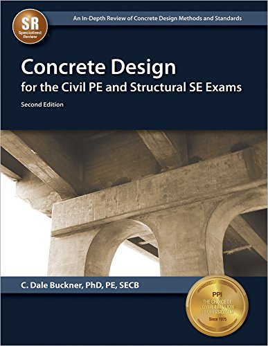 9781591264736: Concrete Design for the Civil PE and Structural SE Exams, 2nd Edition