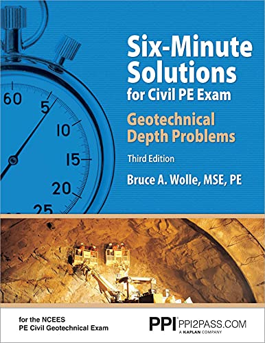 9781591264811: Six-Minute Solutions for Civil PE Exam Geotechnical Depth Problems, 3rd Edition