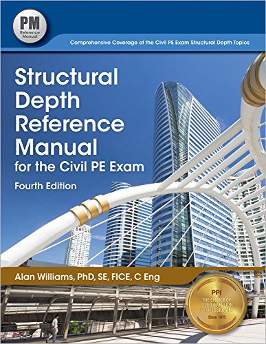 9781591264958: Structural Depth Reference Manual for the Civil PE Exam, 4th ed.