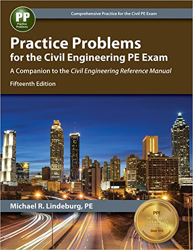 9781591265108: Practice Problems for the Civil Engineering PE Exam: A Companion to the Civil Engineering Reference Manual, 15th Ed