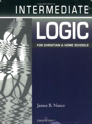 9781591280354: Intermediate Logic: Student