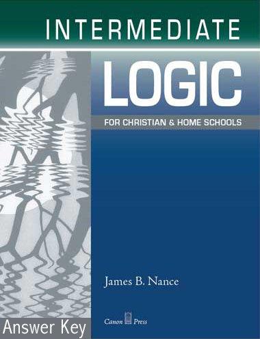 9781591280361: Intermediate Logic: Answer Key (2nd edition)