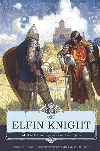 The Elfin Knight: Book 2 of Edmund Spenser's 'The Faerie Queene': Spenser, Edmund