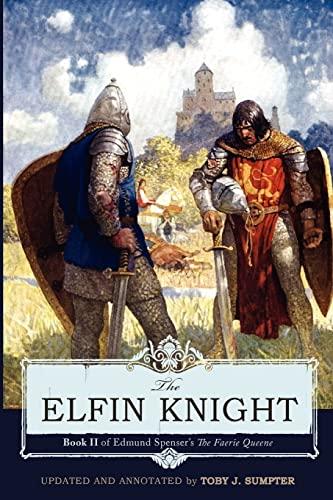 The Elfin Knight: Book 2 of Edmund: Spenser, Edmund