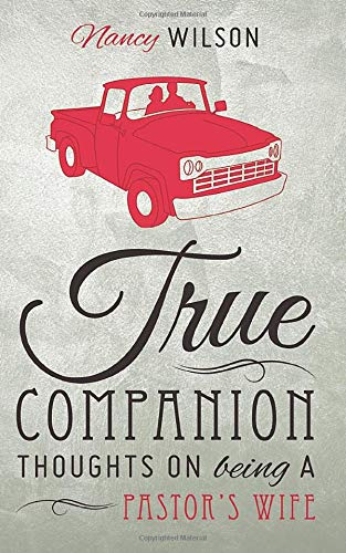 9781591281405: True Companion: Thoughts on Being a Pastor's Wife