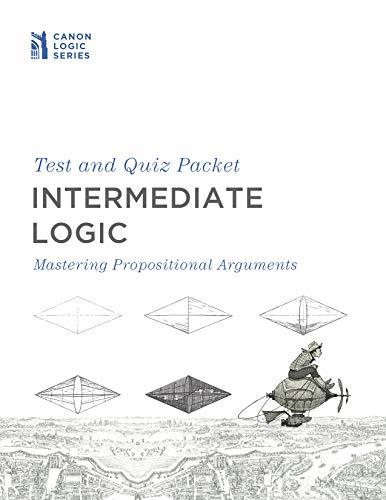 9781591281702: Intermediate Logic Test & Quiz