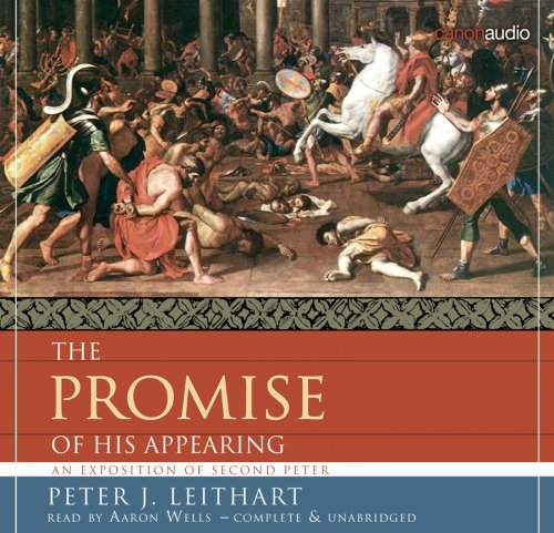 The Promise of His Appearing AudioBook (1591284341) by Peter J. Leithart