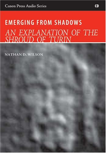 9781591284352: Emerging from Shadows: An Explanation of the Shroud of Turin