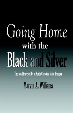 9781591290247: Going Home With the Black and Silver
