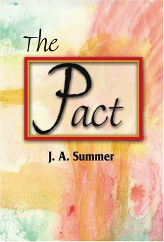 The Pact: Summer, J. A.