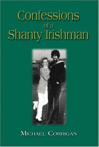 9781591292289: Confessions of a Shanty Irishman