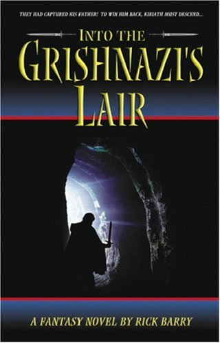 Into the Grishnazi's Lair (159129231X) by Rick Barry
