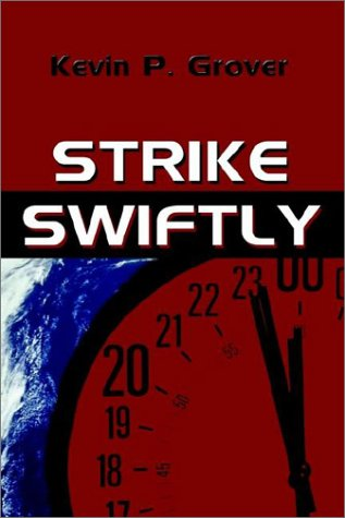 9781591292364: Strike Swiftly