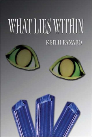 9781591292746: What Lies Within