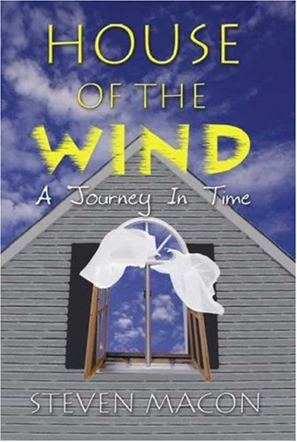 9781591294627: House of the Wind: A Journey In Time