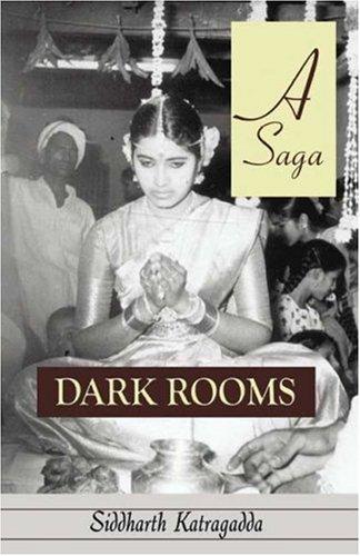 9781591295037: Dark Rooms: A Saga