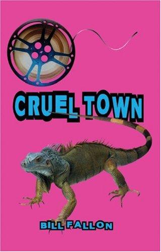 Cruel Town: Fallon, Bill