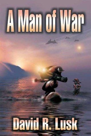 Man of War, A: David R. Lusk