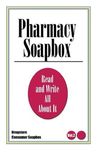 9781591297093: Pharmacy Soapbox: Vol Two