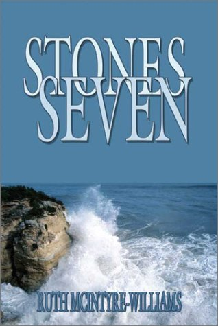 Stones Seven: Ruth McIntyre Williams