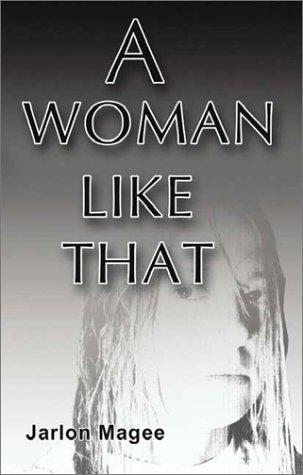 9781591297185: A Woman Like That