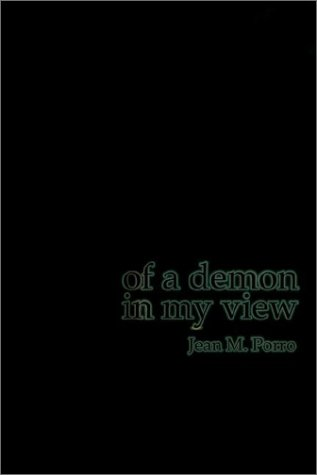 Of A Demon In My View: Porro, Jean M.