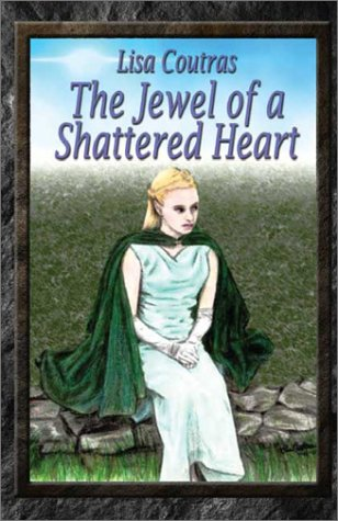 9781591297758: The Jewel of a Shattered Heart