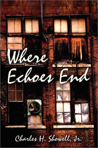 9781591297956: Where Echoes End