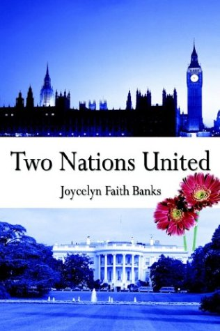 Two Nations United: Banks, Joycelyn Faith