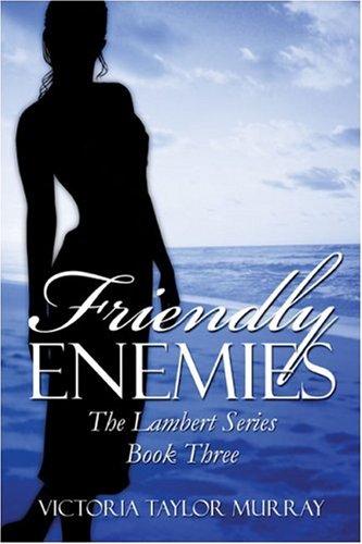 9781591298731: Friendly Enemies