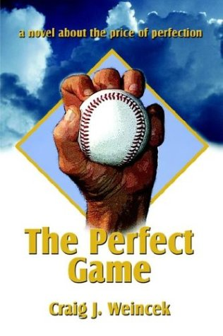 9781591299042: The Perfect Game: A Novel About the Price of Perfection