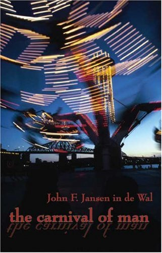 The Carnival of Man: John F. Jansen