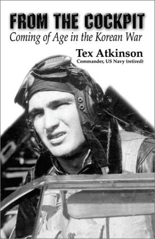 9781591299776: From the Cockpit: Coming of Age in the Korean War
